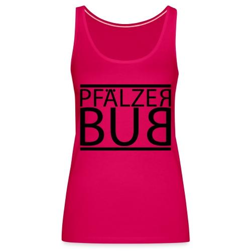 pfaelzer bub - Frauen Premium Tank Top