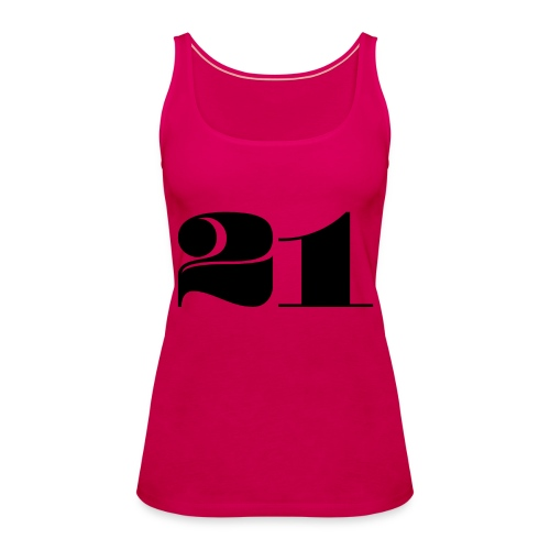 21 - TWENTY ONE - Women's Premium Tank Top