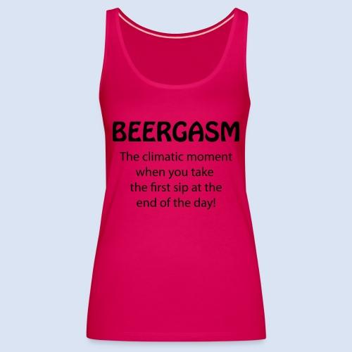Beergasm - All about Beer - Frauen Premium Tank Top