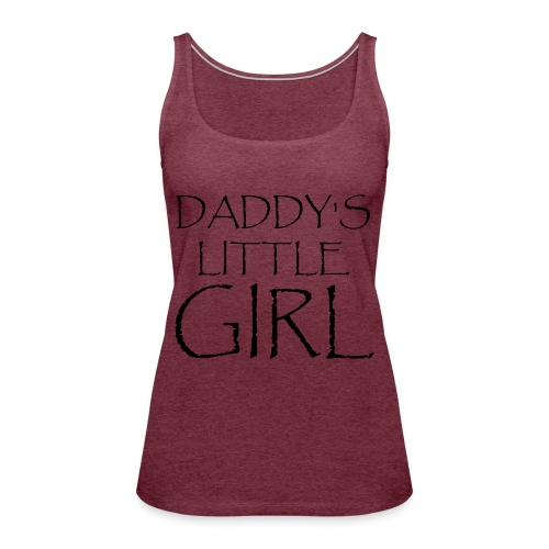 DADDY'S LITTLE GIRL - Frauen Premium Tank Top