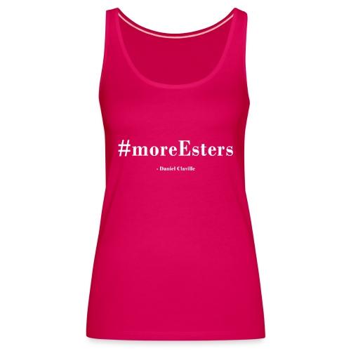 #moreEsters - Dame Premium tanktop