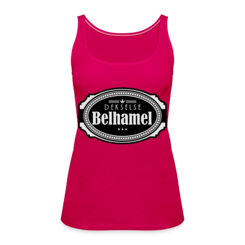 Dekselse belhamel - Vrouwen Premium tank top