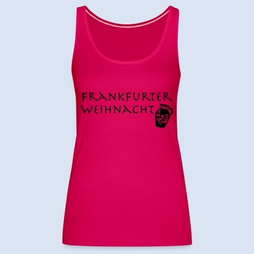 Frankfurter Weihnacht - Frauen Premium Tank Top