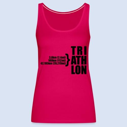 Triathlon Sport Distance - Frauen Premium Tank Top