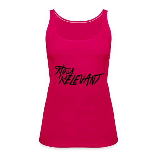 stay relevant png - Women's Premium Tank Top