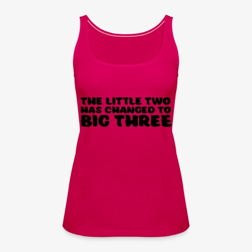 the little two has changed to big three - Naisten premium hihaton toppi