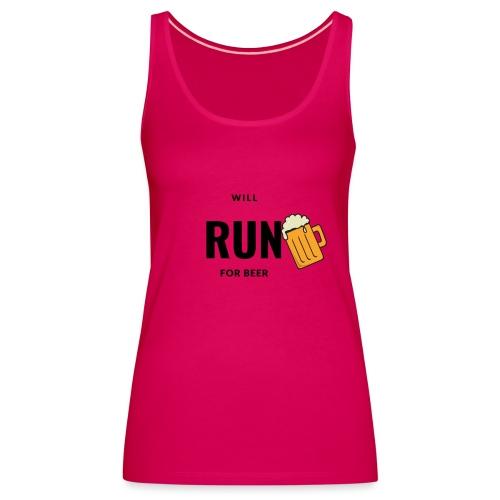 Will run for beer - Vrouwen Premium tank top