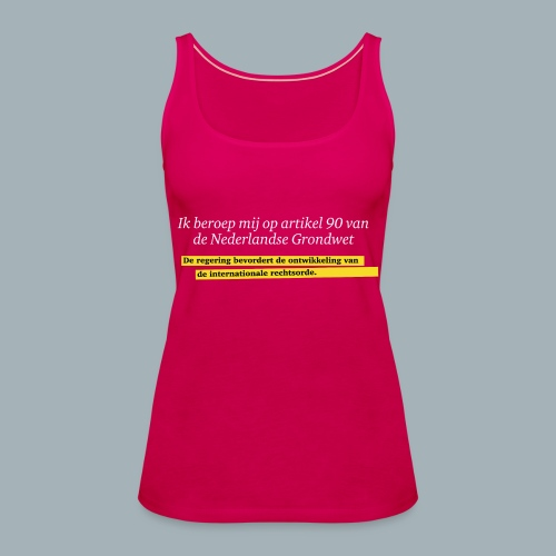 Nederlandse Grondwet T-Shirt - Artikel 90 - Vrouwen Premium tank top