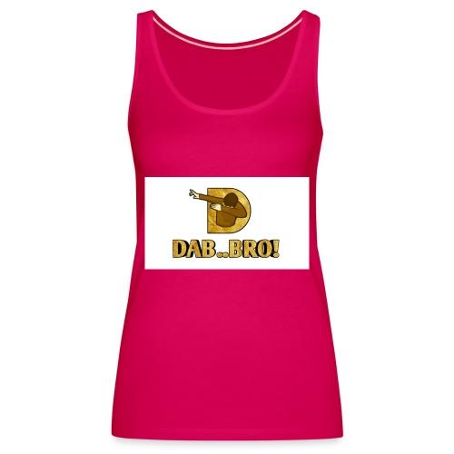 DAB..BRO - Women's Premium Tank Top