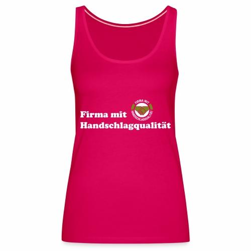 Handschlagqualität Text weiss - Frauen Premium Tank Top