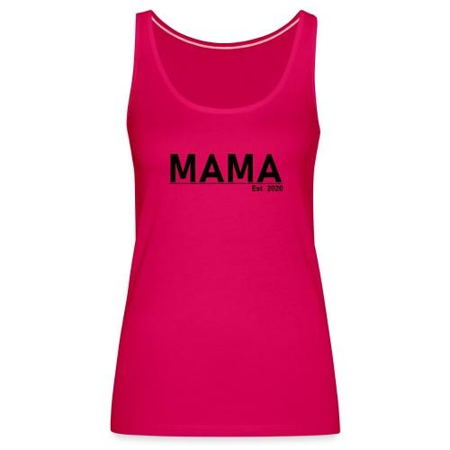 Mama Est. 2020 - Frauen Premium Tank Top