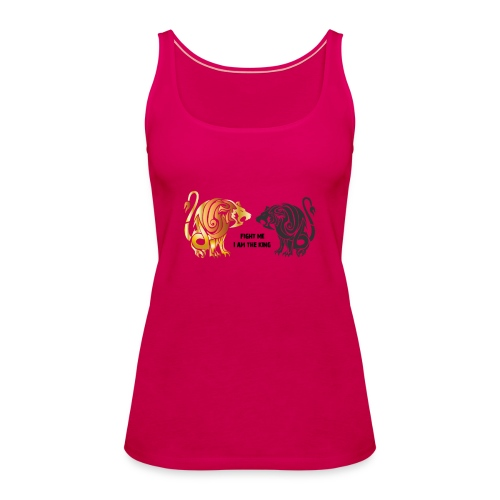 fight me #lion #king - Débardeur Premium Femme
