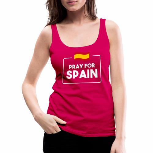Pray for Spain (dark) - Women's Premium Tank Top