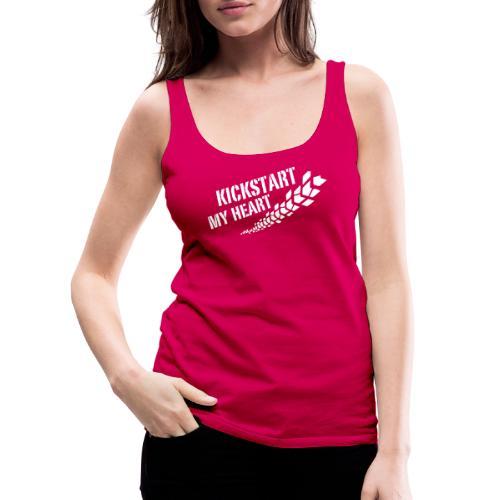 Kickstart my heart - Naisten premium hihaton toppi