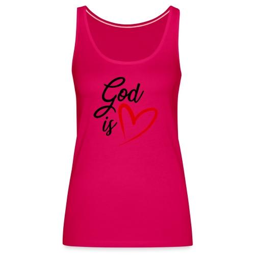 God is love 2N - Canotta premium da donna