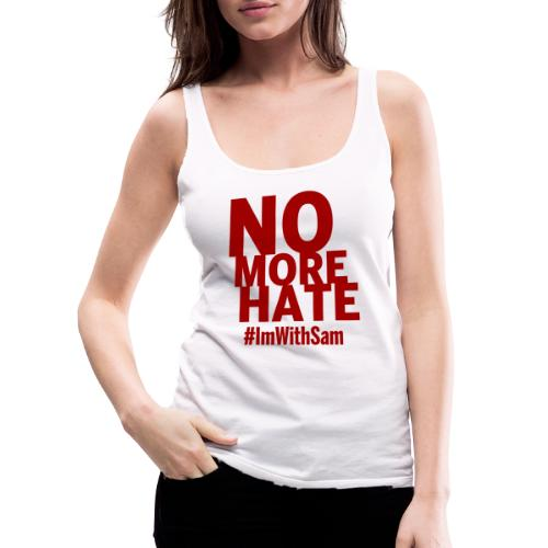 No More Hate- Red Text - Women's Premium Tank Top