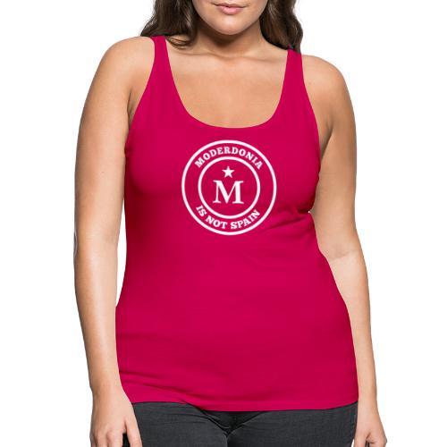 Moderdonia is not Spain - Camiseta de tirantes premium mujer