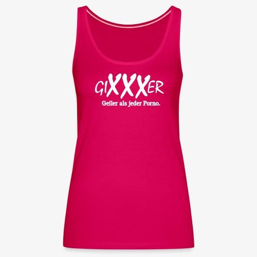 GiXXXer - Frauen Premium Tank Top