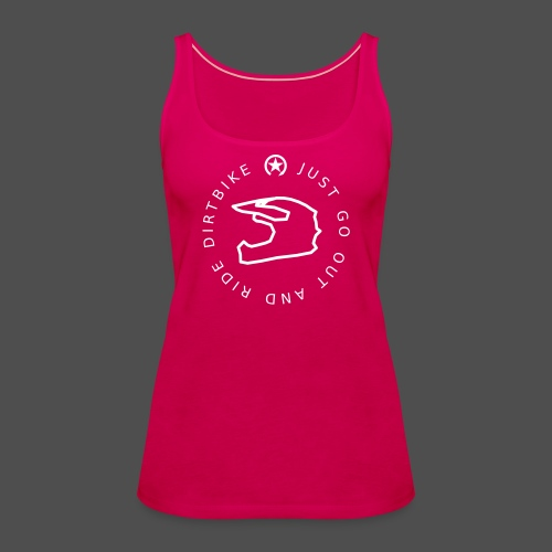 just go out and ride dirtbike 0GO02 - Frauen Premium Tank Top