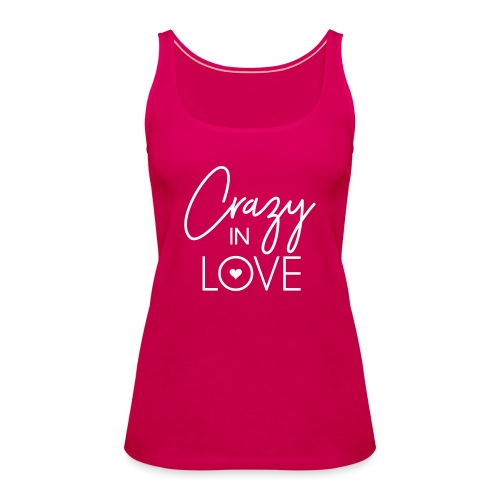 Crazy in love - Frauen Premium Tank Top