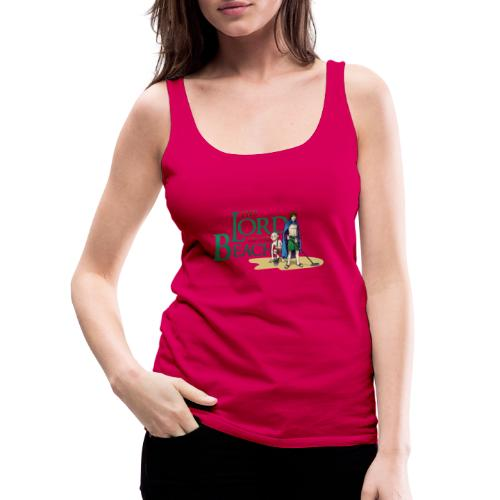 The Lord of the Beach - Camiseta de tirantes premium mujer