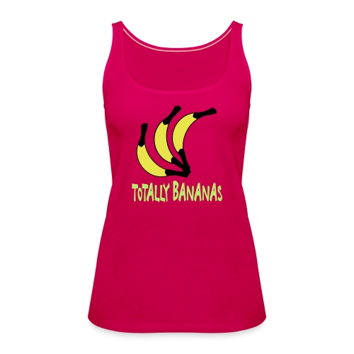 totally bananas - Vrouwen Premium tank top