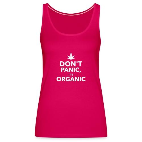 Don't panic it's organic - Débardeur Premium Femme