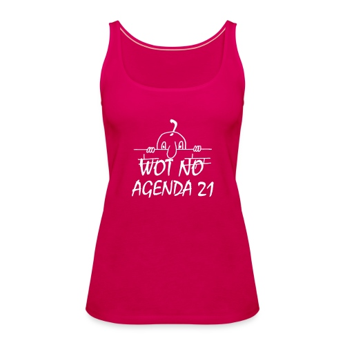 WOT NO AGENDA 21 - Women's Premium Tank Top