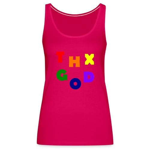 THX GOD - Frauen Premium Tank Top