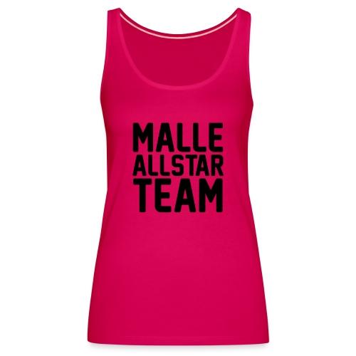 Malle Allstar Team - Frauen Premium Tank Top