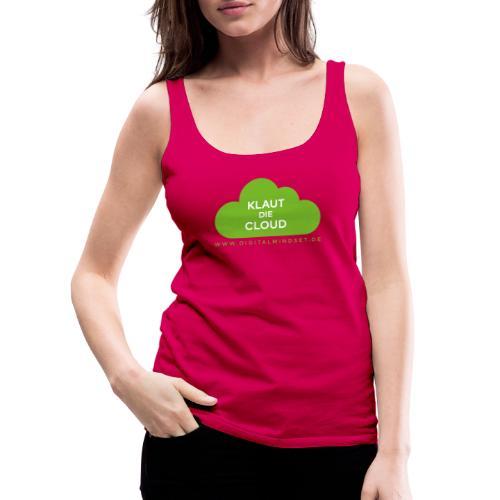 Klaut die Cloud - Frauen Premium Tank Top