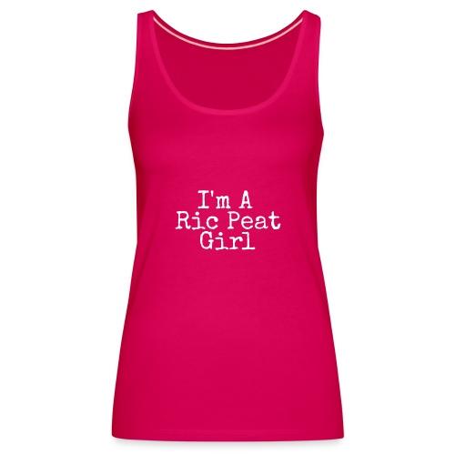 Ric Peat Girl (White Text) - Women's Premium Tank Top
