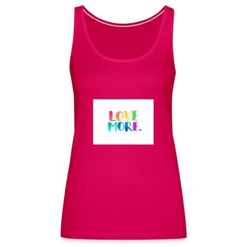 Love More - Vrouwen Premium tank top