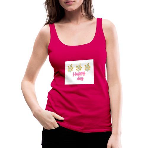 Happy day - Camiseta de tirantes premium mujer