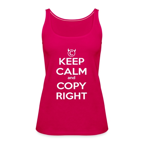 Keep Calm and Copyright - Tank for the individual - Frauen Premium Tank Top