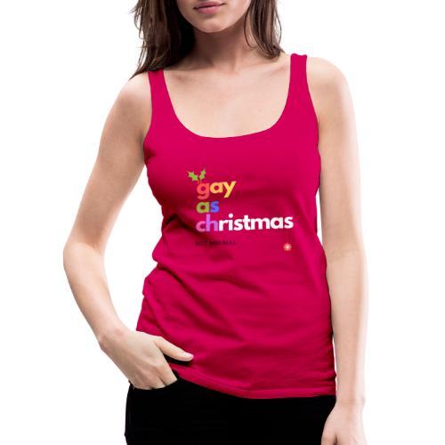 Gay as Christmas But Minimal - Women's Premium Tank Top