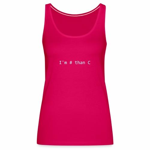 I'm # than C - White - Women's Premium Tank Top