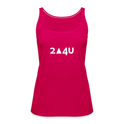 2△4U - Frauen Premium Tank Top