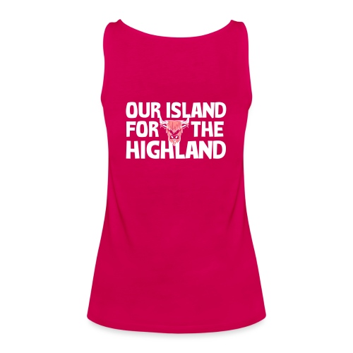 Our island for the Highland - Vrouwen Premium tank top