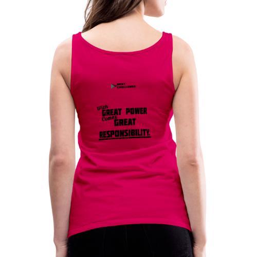 Great Power Great Responsibility - Frauen Premium Tank Top
