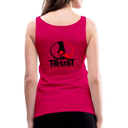 TRUST Martial Arts - Frauen Premium Tank Top