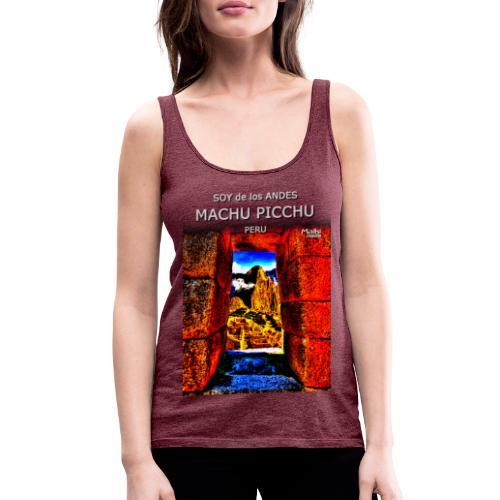SOJA de los ANDES - Machu Picchu II - Camiseta de tirantes premium mujer