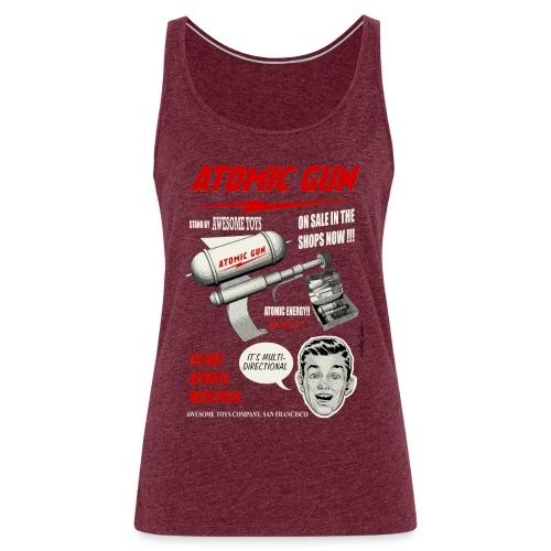 Pistola atómica - Camiseta de tirantes premium mujer