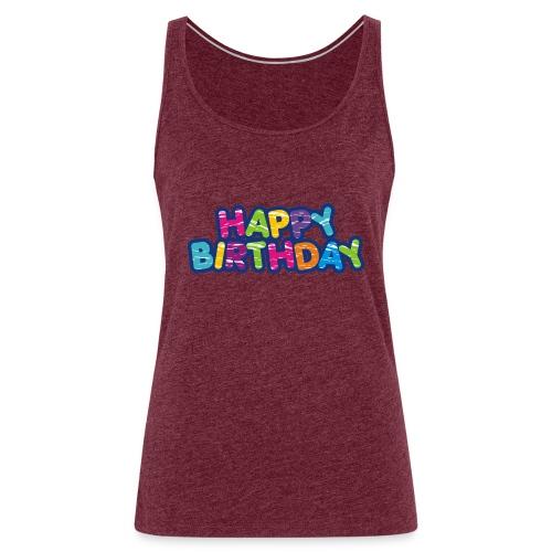 Happy Birthday Happy - Style - Frauen Premium Tank Top