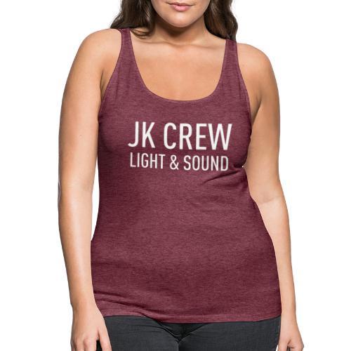 JK Crew Light&Sound - Frauen Premium Tank Top