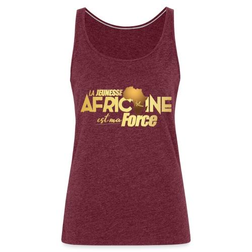 La jeunesse africaine est ma force - Débardeur Premium Femme