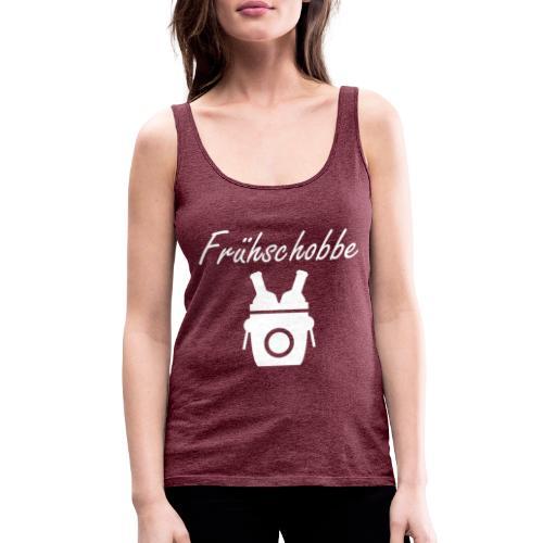 fruehschobbe white - Frauen Premium Tank Top