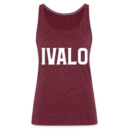 Ivalo - Naisten premium hihaton toppi