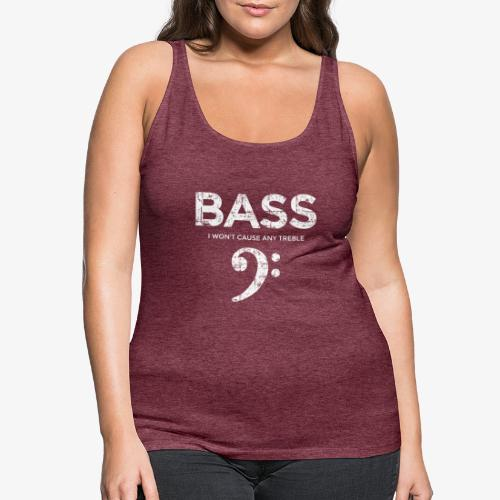 BASS I wont cause any treble (Vintage/Weiß) - Frauen Premium Tank Top