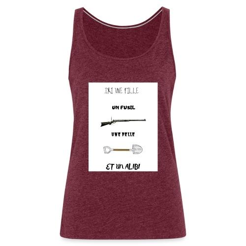 T-shirt imprimé J'ai une fille - Débardeur Premium Femme